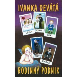 Rodinný podnik | Ivanka Devátá, Iva Hüttnerová
