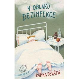 V oblaku dezinfekce | Ivanka Devátá