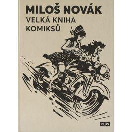 Velká kniha komiksů | Miloš Novák, kolektiv