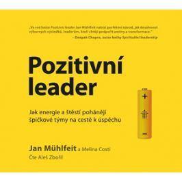 Pozitivní leader - audiokniha | Jan Mühlfeit, Melina Costi