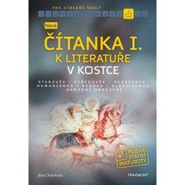 Nová čítanka I. k Literatuře v kostce pro SŠ | Jana Chrástecká