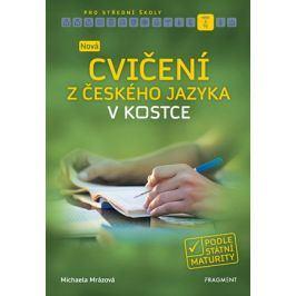 Nová cvičení z českého jazyka v kostce pro SŠ  | Michaela Mrázová
