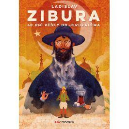 40 dní pěšky do Jeruzaléma | Ladislav Zibura