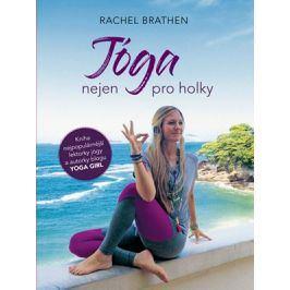 Jóga nejen pro holky | Rachel Brathen