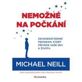 Nemožné na počkání  | Michael Neill