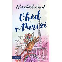 Oběd v Paříži | Elizabeth Bard