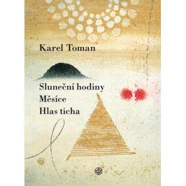 Sluneční hodiny, Měsíce a Hlas ticha | Karel Toman
