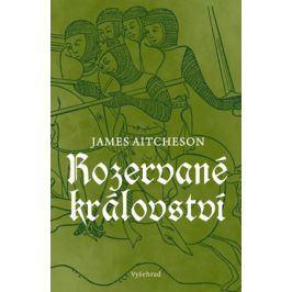 Rozervané království | James Aitcheson