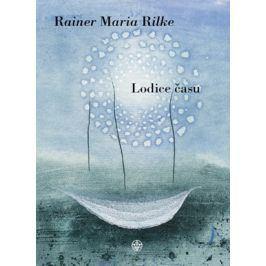 Lodice času | Rainer Maria Rilke