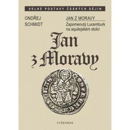 Jan z Moravy | Ondřej Schmidt