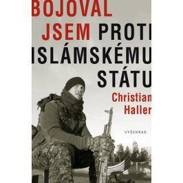 Bojoval jsem proti Islámskému státu | Christian Haller
