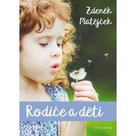 Rodiče a děti | Zdeněk Matějček