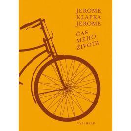 Čas mého života | Jerome Klapka Jerome