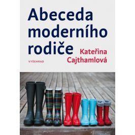 Abeceda moderního rodiče | Kateřina Cajthamlová
