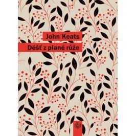 Déšť z plané růže | John Keats