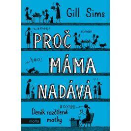 Proč máma nadává | Gill Sims