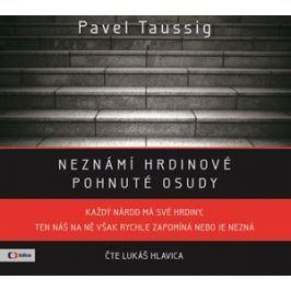 Neznámí hrdinové  (audiokniha) | Pavel Taussig, Lukáš Hlavica