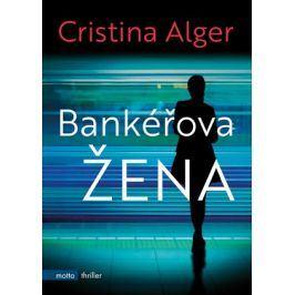 Bankéřova žena | Cristina Alger