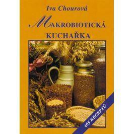 Makrobiotická kuchařka  | Iva Chourová