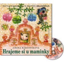 Hrajeme si u maminky + CD skupiny Hradišťan | Jan Kudláček, Jiří Pavlica