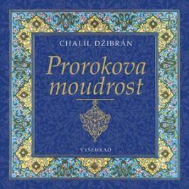 Prorokova moudrost   Chalíl Džibrán