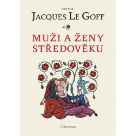 Muži a ženy středověku | Jacques Le Goff