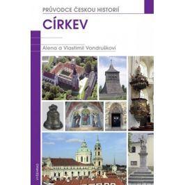 Církev / Průvodce českou historií | Vlastimil Vondruška