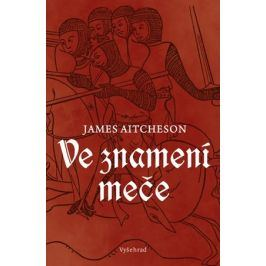 Ve znamení meče | James Aitcheson