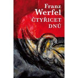 Čtyřicet dnů | Franz Werfel