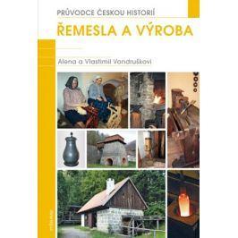 Řemesla a výroba   Vlastimil Vondruška