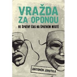 Vražda za oponou | Zdeněk Antonín Jirotka