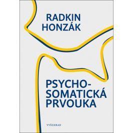 Psychosomatická prvouka | Radkin Honzák