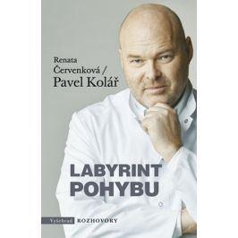 Labyrint pohybu | Pavel Kolář, Renata Červenková