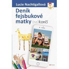 Deník fejsbukové matky (ne)končí | Lucie Nachtigallová