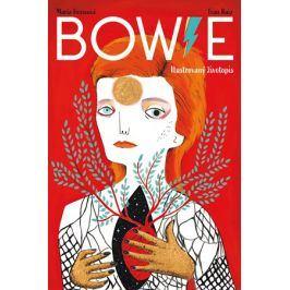 Bowie: Ilustrovaný životopis | Fran Ruiz