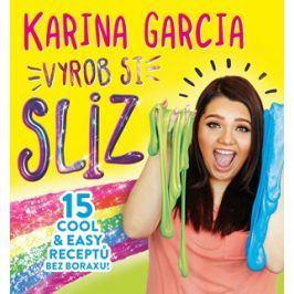 Karina Garcia - Vyrob si sliz | Karina Garcia