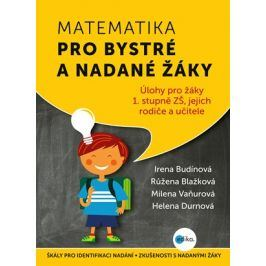 Matematika pro bystré a nadané žáky | Irena Budínová, Růžena Blažková, Milena Vaňurová, Helena Durnová