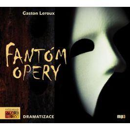 Fantóm opery (audiokniha) | Gaston Leroux