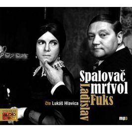Spalovač mrtvol (audiokniha) | Ladislav Fuks, Lukáš Hlavica