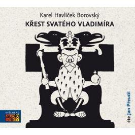 Křest svatého Vladimíra (audiokniha) | Karel Havlíček  Borovský