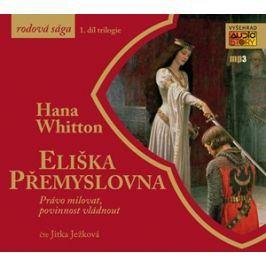 Eliška Přemyslovna (audiokniha) | Hana Whitton, Jitka Ježková