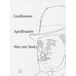 Stín mé lásky | Guillaume Apollinaire