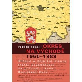 Okres na východě 1960–1989 | Prokop Tomek