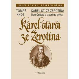 Karel starší ze Žerotína | Tomáš Knoz