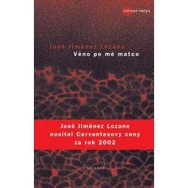 Věno po mé matce | José Jiménez Lozano
