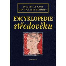 Encyklopedie středověku | Jacques Le Goff, Jean-Claude Schmitt