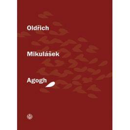 Agogh   Oldřich Mikulášek