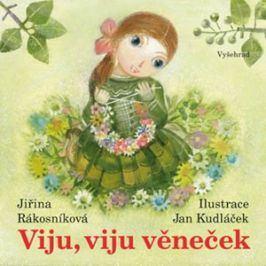Viju, viju  věneček   Jan Kudláček