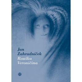 Rouška Veroničina | Jan Zahradníček