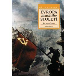 Evropa 20. století | Richard Vinen